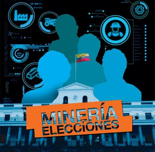 Minería y Elecciones en Ecuador